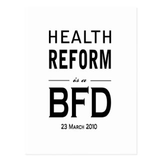 Health Reform is a BFD Postcard