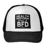 health reform still a bfd dark shirt hat