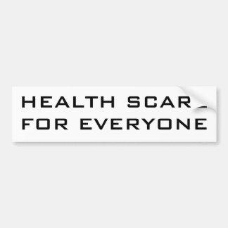HEALTH SCARE FOR EVERYONE BUMPER STICKER