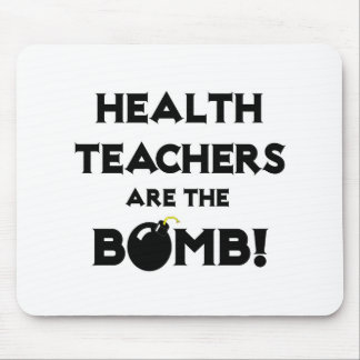 Health Teachers Are The Bomb Mouse Pads