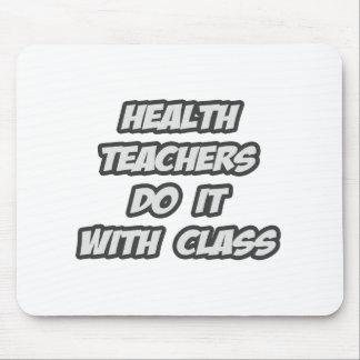 Health Teachers Do It With Class Mousepad
