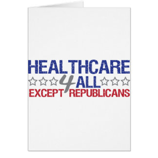Healthcare 4 all greeting card