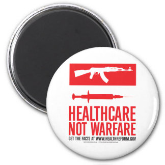 Healthcare NOT Warfare 2 Inch Round Magnet