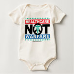 Healthcare NOT Warfare Baby Bodysuit