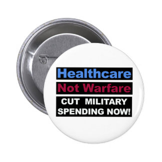 Healthcare Not Warfare Button