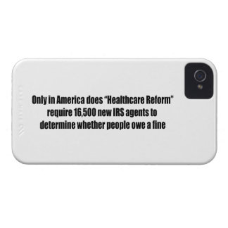 Healthcare Reform Requires 16,500 New IRS Agents Case-Mate iPhone 4 Case