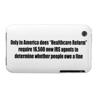 Healthcare Reform Requires 16,500 New IRS Agents iPhone 3 Cases