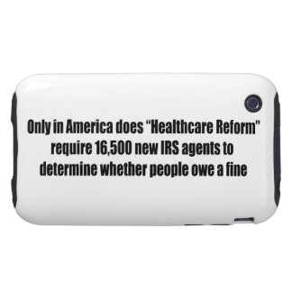 Healthcare Reform Requires 16,500 New IRS Agents Tough iPhone 3 Covers
