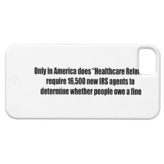 Healthcare Reform Requires 16,500 New IRS Agents iPhone SE/5/5s Case