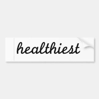 Healthiest sticker parody) bumper stickers