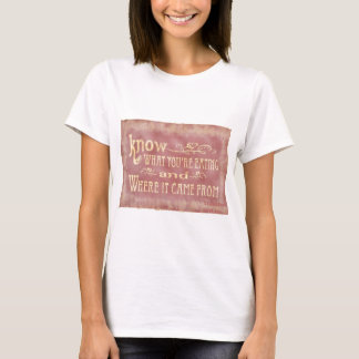 Healthy farm Eating organic T-Shirt