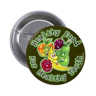 Healthy Food For Healthy Teeth Buttons