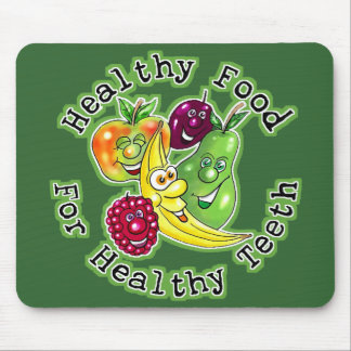 Healthy Food For Healthy Teeth Mouse Pad