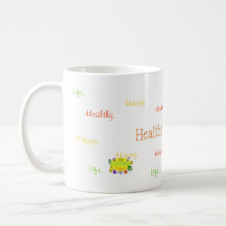 Healthy. Happy. Life. Mug