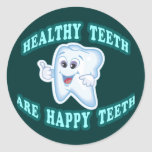 Healthy Teeth Are Happy Teeth Classic Round Sticker