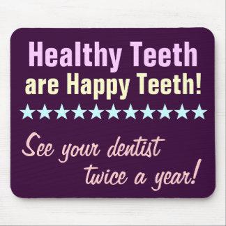 Healthy Teeth are Happy Teeth Mouse Pad