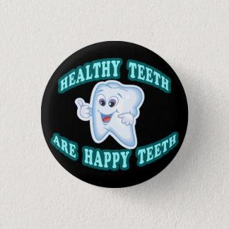 Healthy Teeth Are Happy Teeth Pinback Button