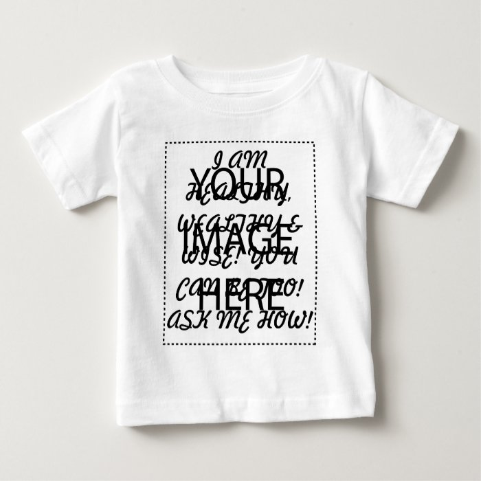 HEALTHY, WEALTHY & WISE BABY T-Shirt