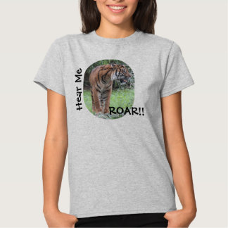 Hear Me ROAR, Bengal Tiger Shirt gray