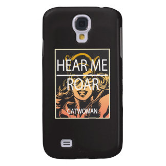 Hear Me Roar Samsung Galaxy S4 Case