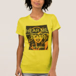 Hear Me Roar Shirt