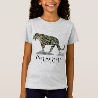 Hear me roar! T-Shirt