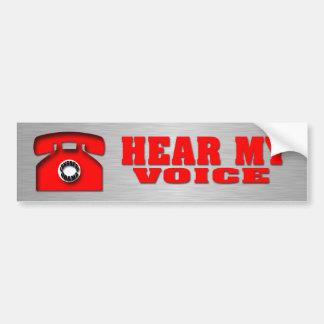 Hear my Voice Car Bumper Sticker