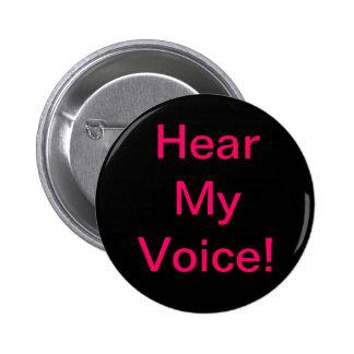 """""""Hear My Voice"""" Challenge Button"""