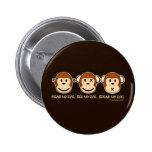 Hear No Evil Monkeys Buttons