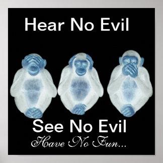 Hear No Evil See No Evil Have No Fun!! Poster