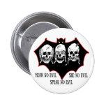 Hear no evil, see no evil, speak no evil Button Pinback Buttons