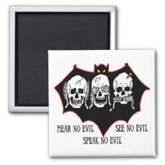 Hear no evil, see no evil, speak no evil Magnet
