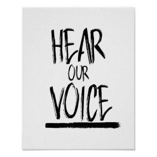 Hear Our Voice --  Poster