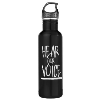 Hear Our Voice --  white - Stainless Steel Water Bottle