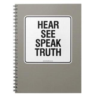 HEAR SEE SPEAK TRUTH NOTEBOOK