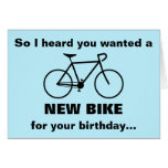 [ Thumbnail: Heard You Wanted a New Bike For Your Birthday... Card ]
