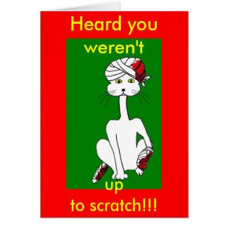Heard youweren't, upto scratch!!! card