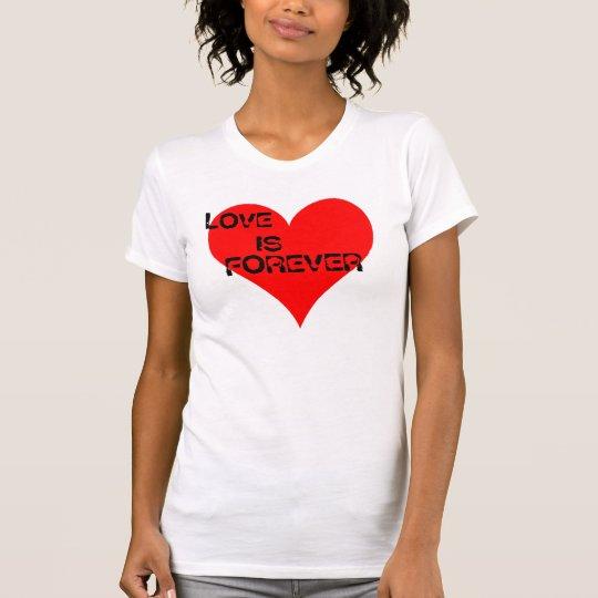 HEART1, LOVE, IS, FOREVER T-Shirt