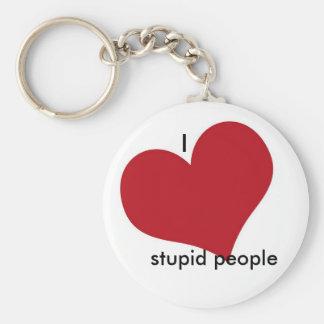 Heart[1], I, stupid people Key Chains