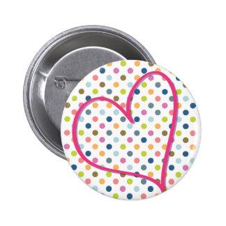 Heart and Colorful Dots Pin Redondo De 2 Pulgadas