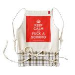 [Crown] keep calm and fuck a scorpio  HEART Aprons Zazzle HEART Apron