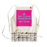 [Crown] eat clean train mean and get lean  HEART Aprons Zazzle HEART Apron
