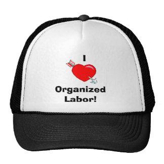 heart_arrow_73p,    IOrganized Labor! Trucker Hat