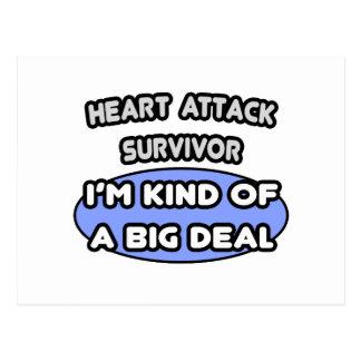 Heart Attack Survivor ... I'm Kind of a Big Deal Postcard