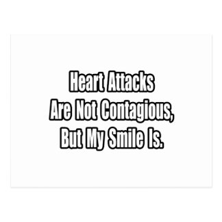 Heart Attacks Are Not Contagious... Post Cards