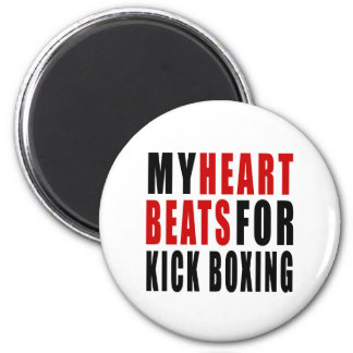 HEART BEATS FOR KICK BOXING. 2 INCH ROUND MAGNET