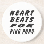 Heart Beats For Ping Pong Drink Coasters