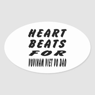 Heart Beats For Vovinam Viet vo Dao Martial Arts Oval Sticker