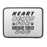 Heart Beats For Yorkshire Terrier MacBook Pro Sleeves