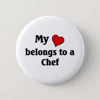 Heart belongs to a chef pinback button